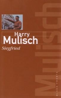 Siegfried Harry Mulisch Books